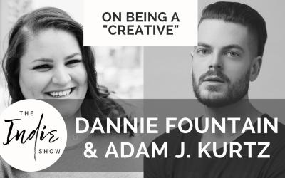 Dannie Fountain and Adam J. Kurtz join the Indie Show