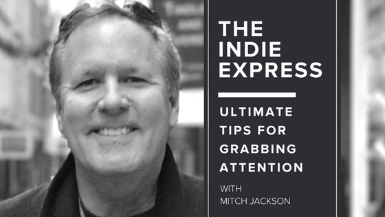 Announcing the Indie Express, with first guest Mitch Jackson