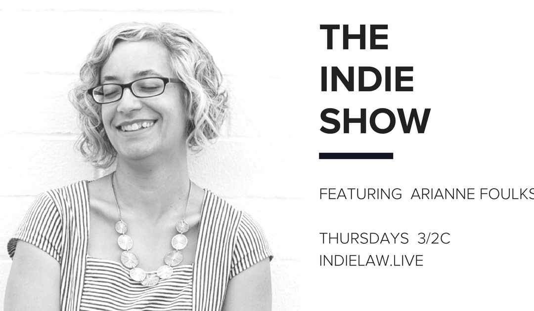 Arianne Foulks joins the Indie Show
